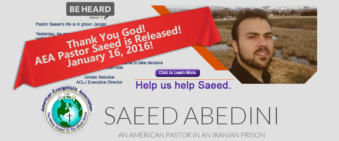 AEA Ministries Pastor Saeed Abedini Released